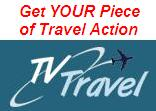 Get YOUR Piece of Travel Action